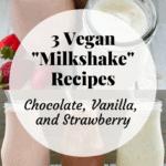 Vegan Coconut Milkshakes