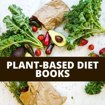 "Various produce spread out with text that says, ""Plant-Based Diet Books"""