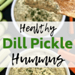 Pinterest Pin for Healthy Dill Pickle Hummus