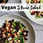 "Bowls of bean salad, with text that says, ""Vegan 5 Bean Salad."""