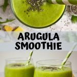Three green smoothies with text overlay: Arugula Smoothie