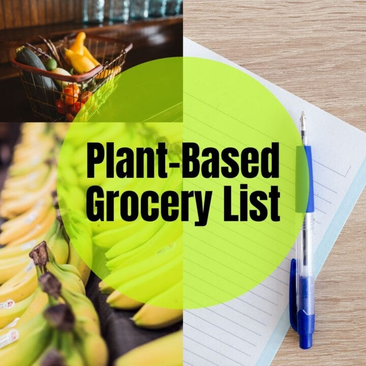 Bananas and other produce in the background with text that reads, Plant-Based Grocery List
