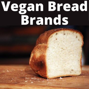A piece of a loaf of bread and text that says Vegan Bread Brands.