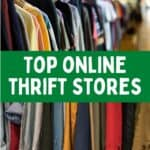 A rack of clothing with text that says Top Online Thrift Stores.